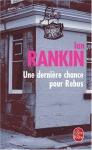 """Couverture du livre : """"Une dernière chance pour Rebus"""""""