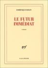 """Couverture du livre : """"Le futur immédiat"""""""
