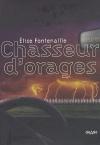 """Couverture du livre : """"Chasseur d'orages"""""""