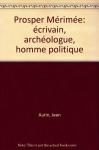 """Couverture du livre : """"Prosper Mérimée"""""""