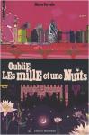 """Couverture du livre : """"Oublie les mille et une nuits"""""""