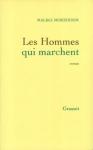 """Couverture du livre : """"Les hommes qui marchent"""""""