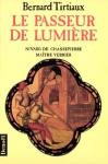 """Couverture du livre : """"Le passeur de lumière"""""""