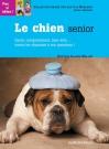 """Couverture du livre : """"Le chien senior"""""""
