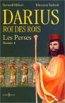 """Couverture du livre : """"Darius, roi des rois"""""""