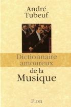 """Couverture du livre : """"Dictionnaire amoureux de la musique"""""""