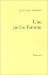 """Couverture du livre : """"Une petite femme"""""""