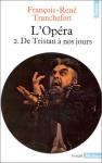 """Couverture du livre : """"L'opéra. Tome 2"""""""