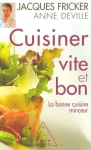 """Couverture du livre : """"Cuisiner vite et bon"""""""
