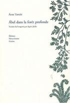 """Couverture du livre : """"Ábel dans la forêt profonde"""""""