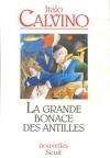 """Couverture du livre : """"La grande bonace des Antilles"""""""