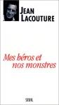 """Couverture du livre : """"Mes héros et nos monstres"""""""