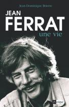 """Couverture du livre : """"Jean Ferrat, une vie"""""""