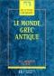 """Couverture du livre : """"Le monde grec antique"""""""
