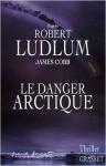 """Couverture du livre : """"Le danger arctique"""""""