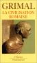 """Couverture du livre : """"La civilisation romaine"""""""