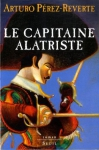 """Couverture du livre : """"Le capitaine Alatriste"""""""