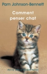 """Couverture du livre : """"Comment penser chat"""""""
