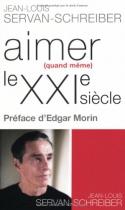 """Couverture du livre : """"Aimer (quand même) le XXIe siècle"""""""