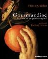 """Couverture du livre : """"Gourmandise"""""""