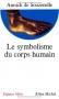 """Couverture du livre : """"Le symbolisme du corps humain"""""""