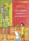"""Couverture du livre : """"Le corps, comment ça marche ?"""""""