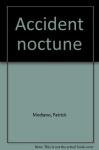 """Couverture du livre : """"Accident nocturne"""""""