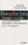 """Couverture du livre : """"Bouche bée, toute ouïe"""""""