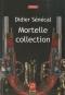 """Couverture du livre : """"Mortelle collection"""""""
