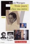 """Couverture du livre : """"Trois jours chez ma mère"""""""