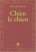 """Couverture du livre : """"Chien le chien"""""""