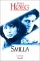 """Couverture du livre : """"Smilla et l'amour de la neige"""""""