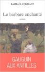 """Couverture du livre : """"Le barbare enchanté"""""""
