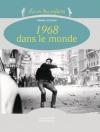"""Couverture du livre : """"1968 dans le monde"""""""