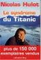 """Couverture du livre : """"Le syndrome du Titanic 2"""""""