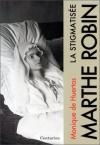 """Couverture du livre : """"Marthe Robin"""""""