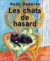 """Couverture du livre : """"Les chats de hasard"""""""