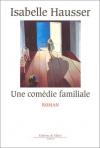 """Couverture du livre : """"Une comédie familiale"""""""
