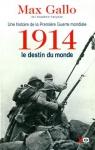 """Couverture du livre : """"1914, le destin du monde"""""""