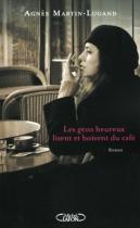 """Couverture du livre : """"Les gens heureux lisent et boivent du café"""""""