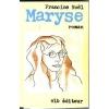 """Couverture du livre : """"Maryse"""""""