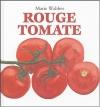 """Couverture du livre : """"Rouge tomate"""""""