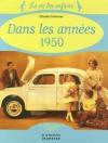 """Couverture du livre : """"La vie des enfants dans les années 1950"""""""