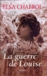 """Couverture du livre : """"La guerre de Louise"""""""