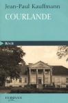 """Couverture du livre : """"Courlande"""""""