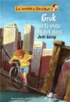 """Couverture du livre : """"Gruk sur la piste des hot dogs"""""""