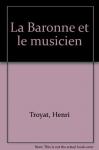 """Couverture du livre : """"La baronne et le musicien"""""""