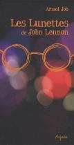 """Couverture du livre : """"Les lunettes de John Lennon"""""""