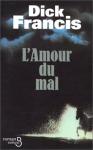 """Couverture du livre : """"L'amour du mal"""""""