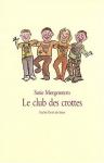 """Couverture du livre : """"Le club des crottes"""""""